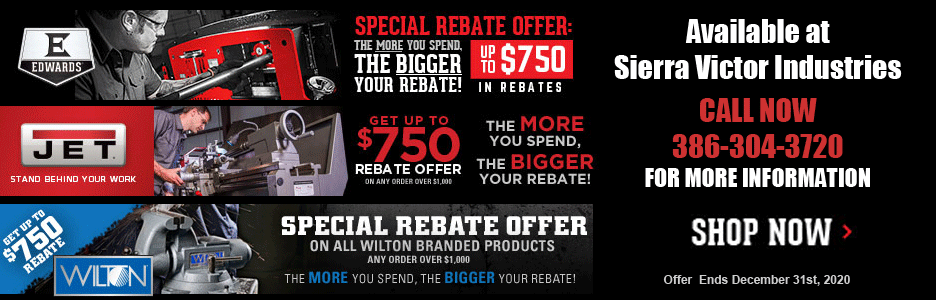 JET | EDWARDS | WILTON Rebate Offer Available at Sierra Victor Industries - Call for details
