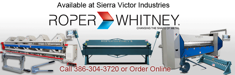 ROPER WHITNEY Available at Sierra Victor Industries